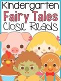Kindergarten Fairy Tales Close Reads {5 Weeks Included}