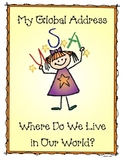 Kindergarten Global Address-  Where Do I Live In The World?