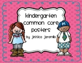 Kindergarten I Can Common Core Posters