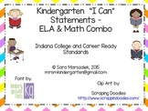 Kindergarten I Can Statements  Combo  - Indiana College an