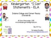 Kindergarten I Can Statements - ELA - Indiana College and