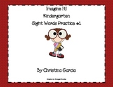 Kindergarten Imagine It! - Sight Word Practice #1: Rainbow