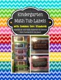 Kindergarten Math Tub Labels (with Common Core) - Chevron