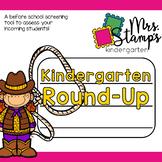 Kindergarten Round Up... a before school screening