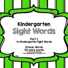 Kindergarten Sight Words PART 2 Primer