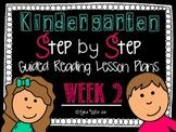 Kindergarten Step by Step Guided Reading Plans: Week 2
