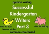 Kindergarten Writing Opinion and Preference Sentences Comm