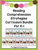 Kindergarten and First Grade Reading Comprehension Strateg
