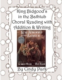 King Bidgood's in the Bathtub Choral Reading Plus