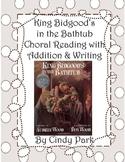 King Bidgood's in the Bathtub Choral Reading Plus
