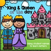King or Queen of the Day: Use Student Names to Learn Lette