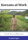 Koreans at Work: Persimmon Farmer