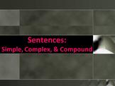 ELA SENTENCE STRUCTURE Simple, Complex, & Compound PowerPoint PPT