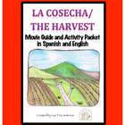 La Cosecha/The Harvest Movie Guide and Activity Packet in