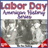 Labor Day {American History Series} 3-5 Common Core Strong!