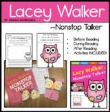 Lacey Walker, Nonstop Talker Literature Unit