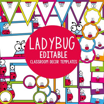 Ladybug Classroom Templates - Printable Decor Theme - Editable