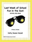 Last Week Of School Fun in the Sun! Activity Mini-Book