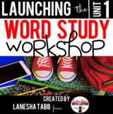 Launching the Word Study Workshop