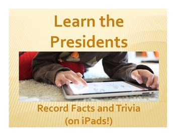 Learn the Presidents: Record Facts and Trivia (on iPads!)