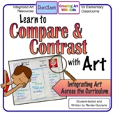 Learn to Compare and Contrast with Art - Integrated Art an