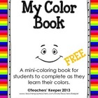 """Learning Colors Coloring Book - """"My Color Book"""" FREEBIE"""