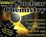 Lesson Plan Bundle: Nuclear Chemistry