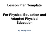 Lesson Plan Template for Physical Education an Adapted Phy