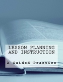 Lesson Planning and Instruction -- A Reflective Lesson Pla