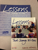Lessons that Change Writers by Nancy Atwell