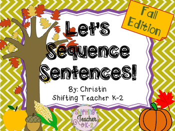 Let's Sequence Sentences - Fall Edition
