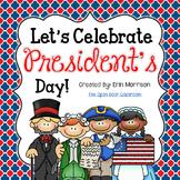 Let's Celebrate President's Day!