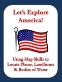 Let's Explore America!  Find American States & More on a M