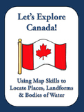 Let's Explore Canada! Find Canadian Provinces & More on a