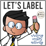 Let's Label! Pack {Writing Center Activities}