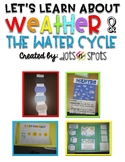 Let's Learn About Weather and The Water Cycle