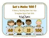 Let's Make 100! Mental Math Memory Game