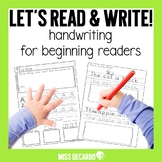 Let's Read and Write Handwriting For Beginning Readers