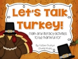 Let's Talk Turkey! {Math & Literacy Activities to be Thank