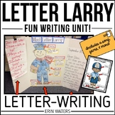Letter Larry: A Letter-Writing Unit