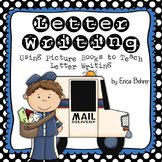 Letter Writing Unit - Using Picture Books to Teach Letter Writing