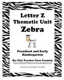 Letter Z - Zebra Thematic Unit (44 pages) Preschool