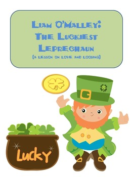 Liam O'Malley: The Luckiest Leprechaun (A Lesson on Love a