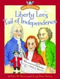 Liberty Lee's Tail of Independence Story Book
