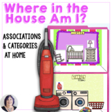 Life Skills Categorizing Where in the House Am I Special E