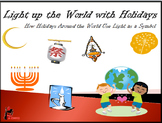 Light Up the World With Celebrations: A Power Point on Hol