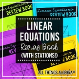 Linear Equations Review Book & Stations Activity