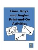 Lines, Rays, and Angles - Print and go activities!