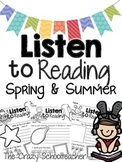 Listen to Reading Response Sheets {Spring & Summer}