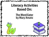 Literacy Packet Based on the Book: Word Eater by Mary Amato